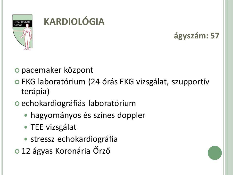 KARDIOLÓGIA ágyszám: 57 pacemaker központ