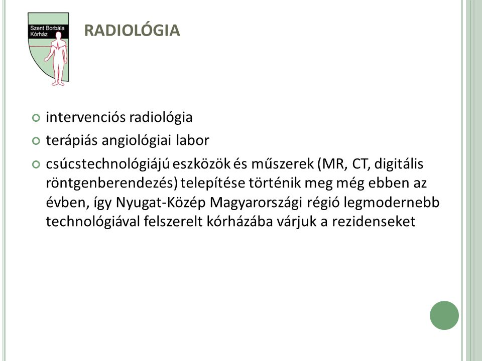 Radiológia intervenciós radiológia terápiás angiológiai labor