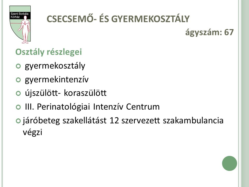 CSECSEMŐ- ÉS GYERMEKOSZTÁLY