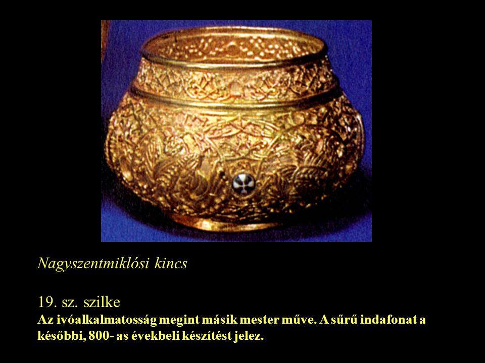 Nagyszentmiklósi kincs 19. sz. szilke
