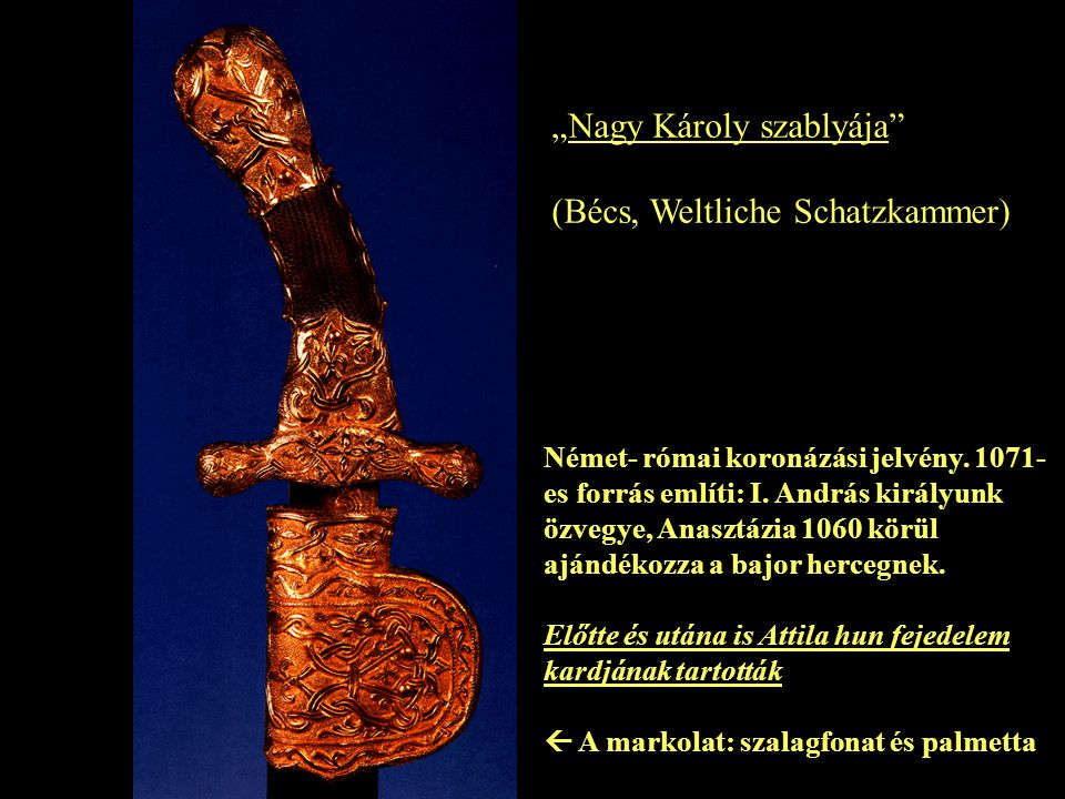 """""""Nagy Károly szablyája (Bécs, Weltliche Schatzkammer)"""