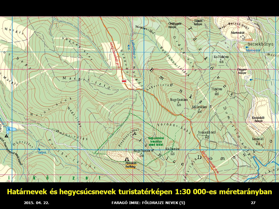 Határnevek és hegycsúcsnevek turistatérképen 1:30 000-es méretarányban