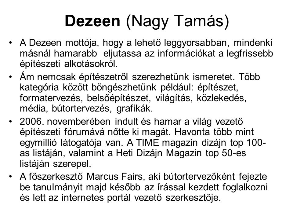 Dezeen (Nagy Tamás)
