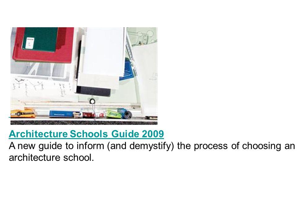 Architecture Schools Guide 2009