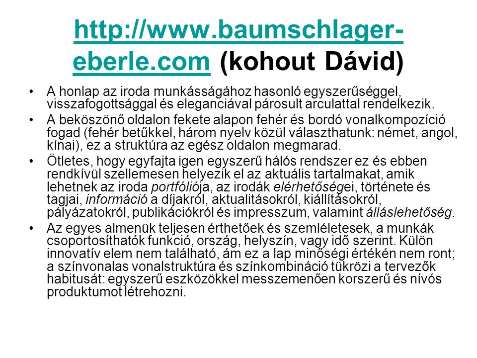 http://www.baumschlager-eberle.com (kohout Dávid)