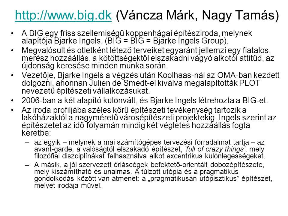 http://www.big.dk (Váncza Márk, Nagy Tamás)
