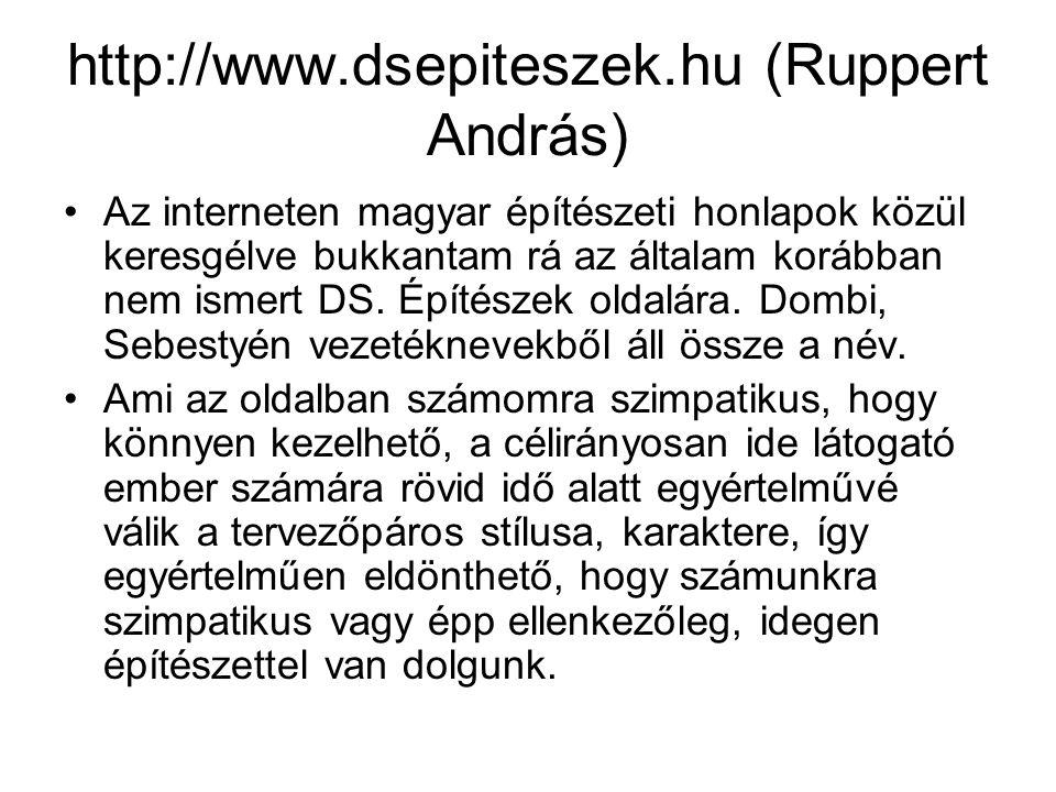 http://www.dsepiteszek.hu (Ruppert András)