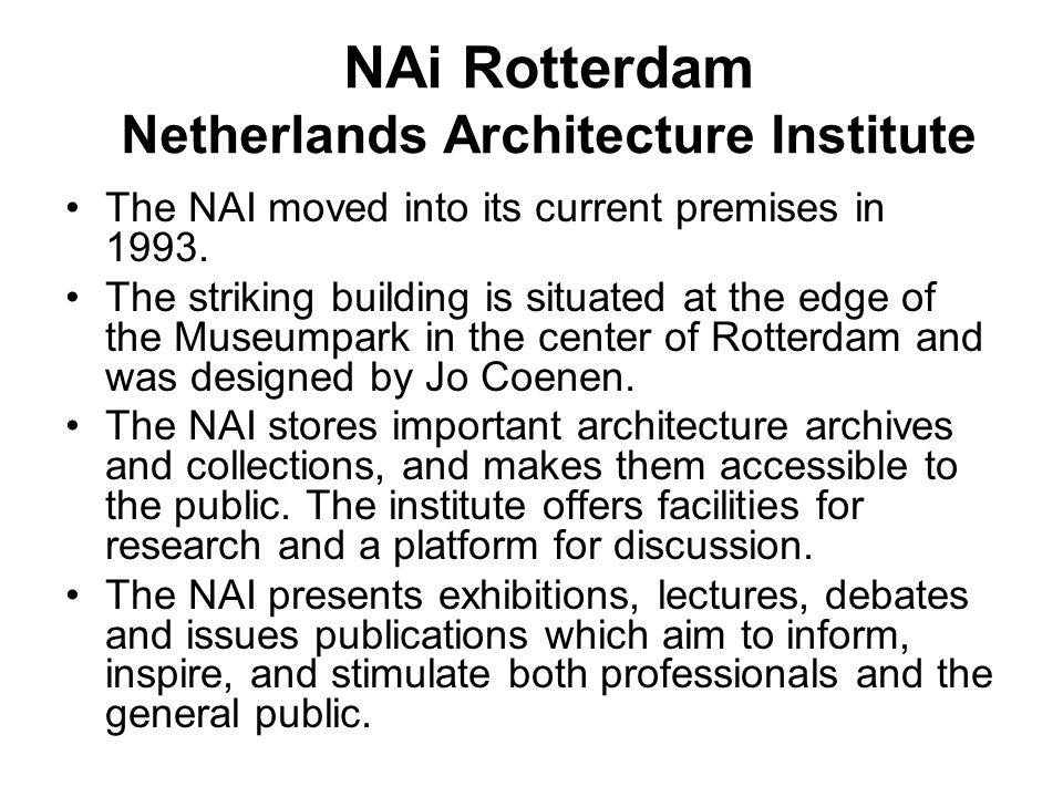 NAi Rotterdam Netherlands Architecture Institute