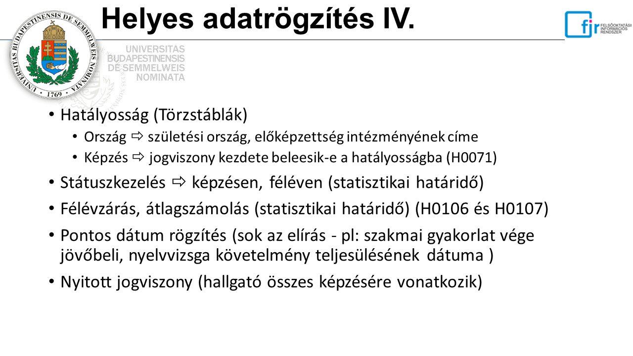 Helyes adatrögzítés IV.