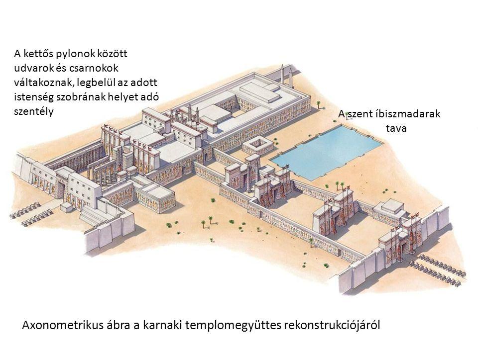 Axonometrikus ábra a karnaki templomegyüttes rekonstrukciójáról