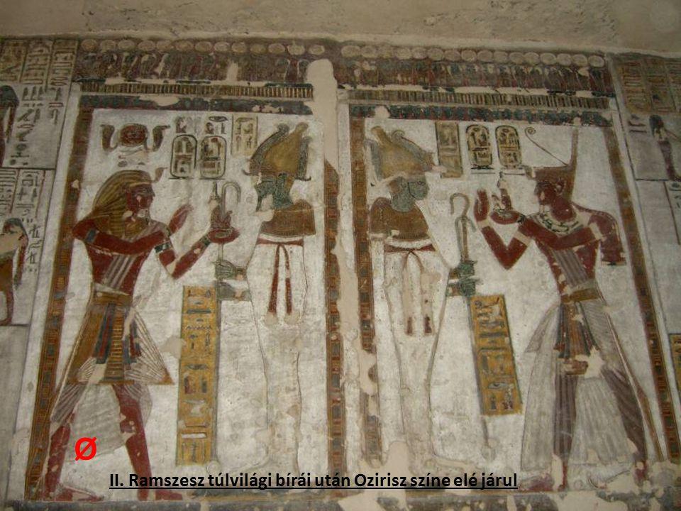 Ø II. Ramszesz túlvilági bírái után Ozirisz színe elé járul