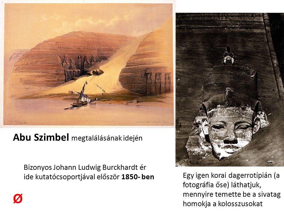 Ø Abu Szimbel megtalálásának idején