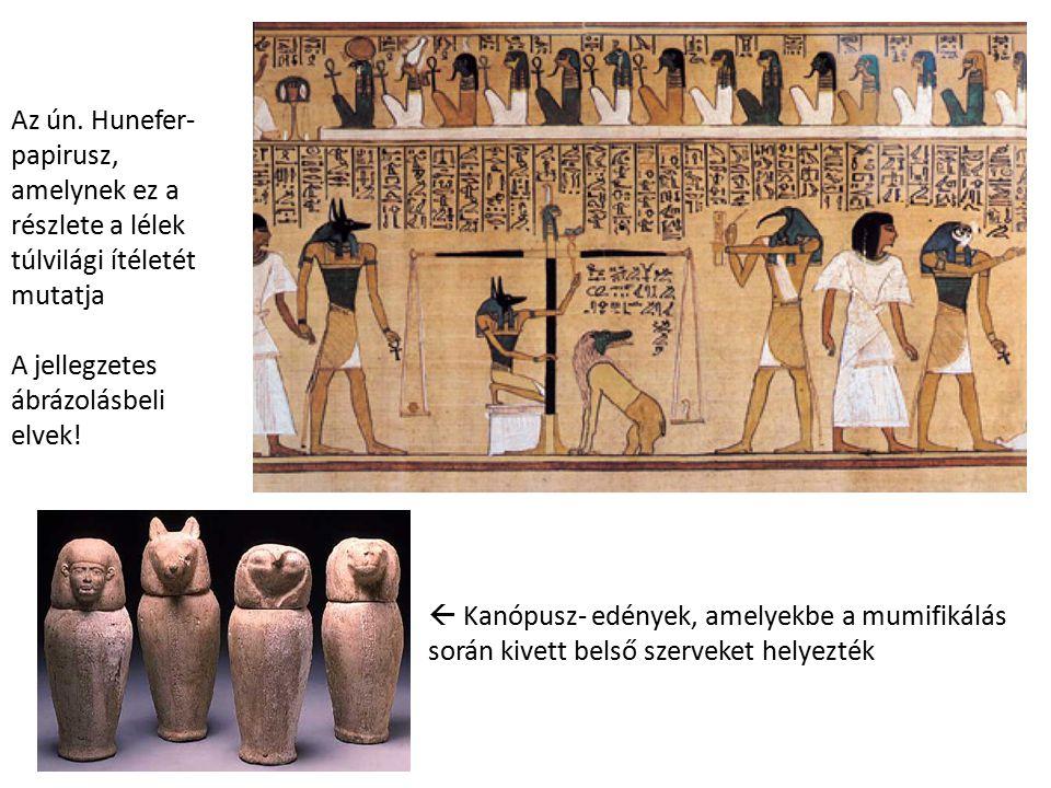 Az ún. Hunefer- papirusz, amelynek ez a részlete a lélek túlvilági ítéletét mutatja