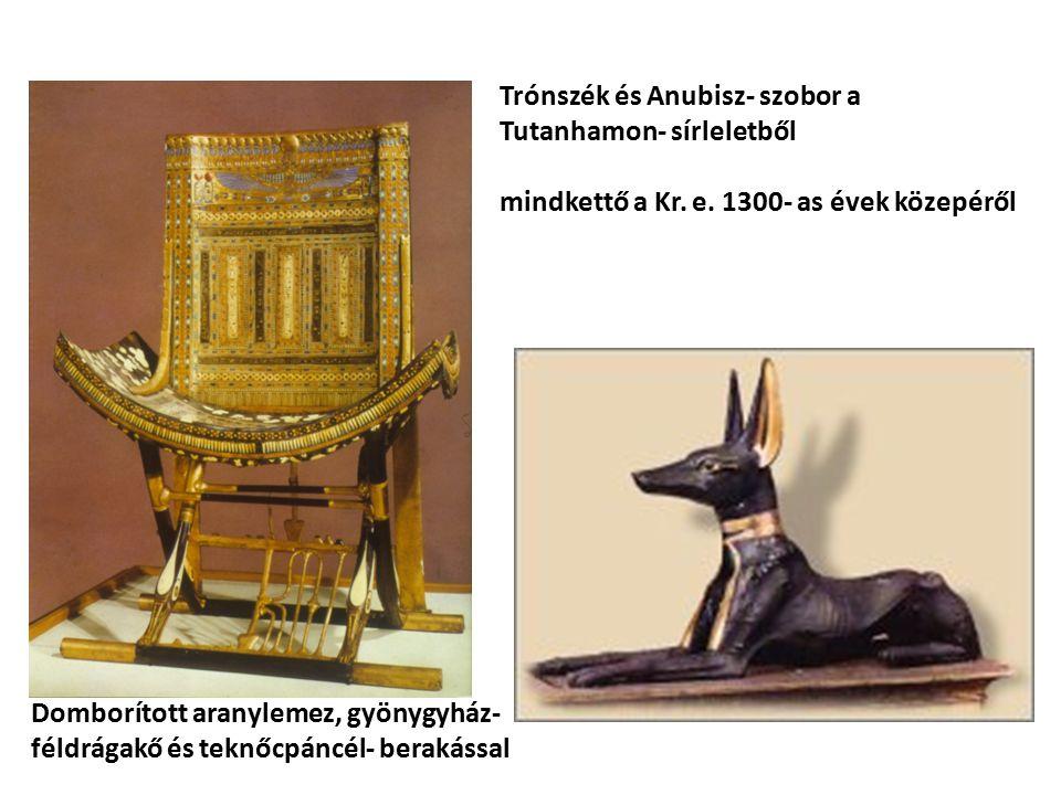 Trónszék és Anubisz- szobor a Tutanhamon- sírleletből