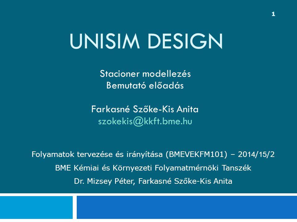 UniSim Design Stacioner modellezés Bemutató előadás