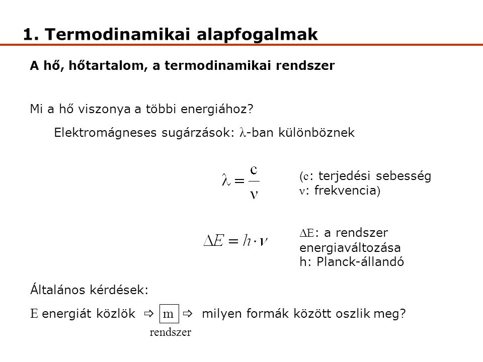 1. Termodinamikai alapfogalmak