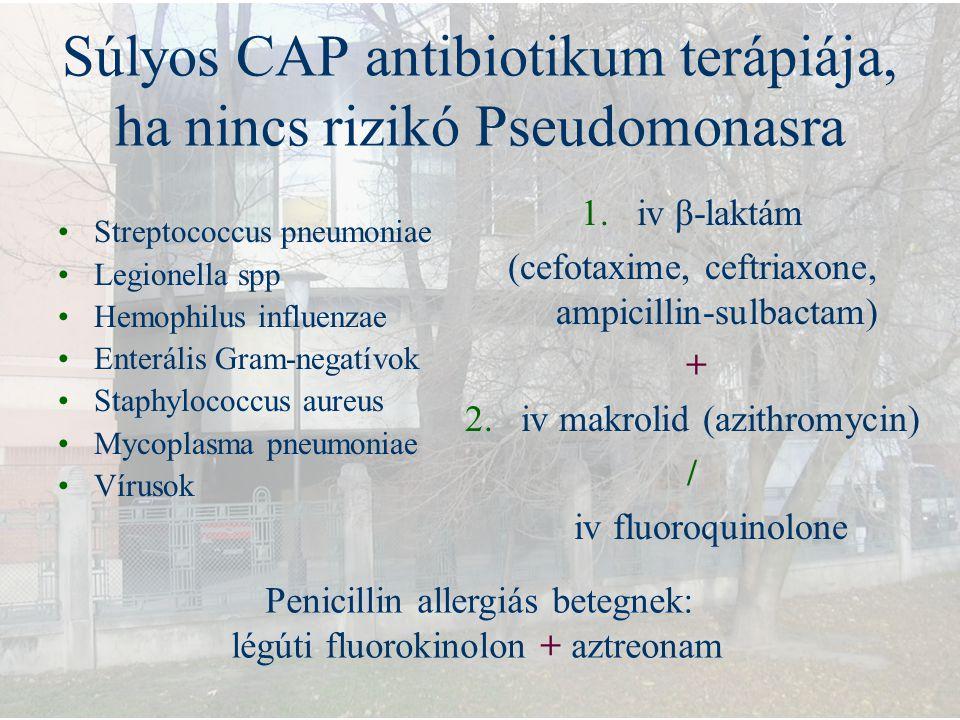 Súlyos CAP antibiotikum terápiája, ha nincs rizikó Pseudomonasra