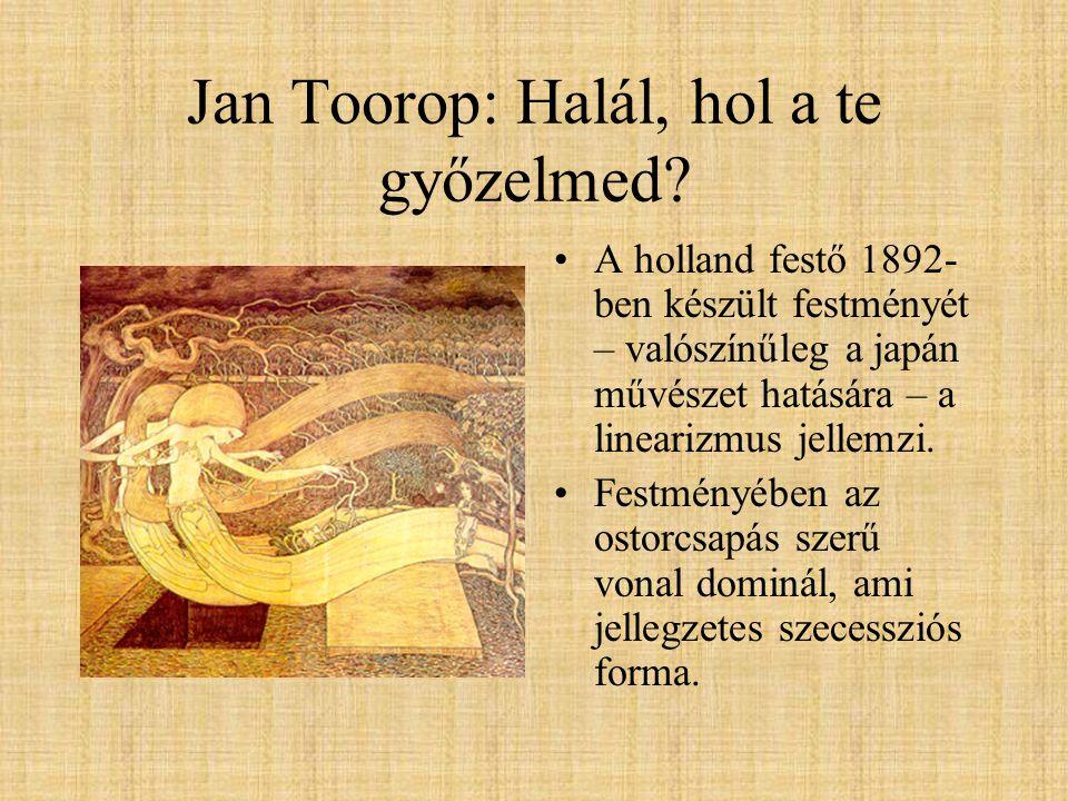 Jan Toorop: Halál, hol a te győzelmed