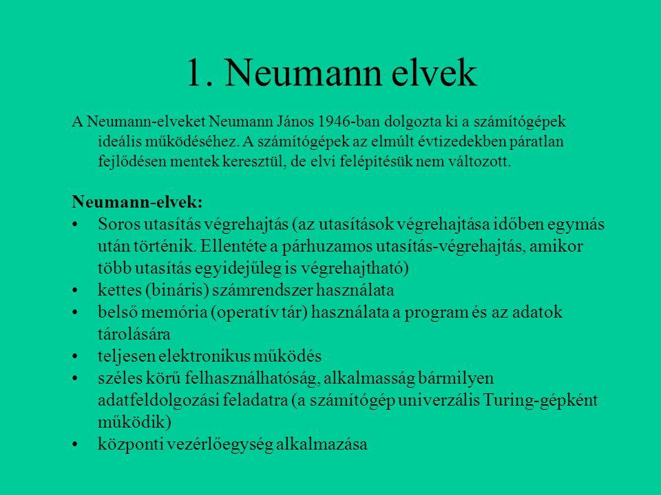 1. Neumann elvek Neumann-elvek: