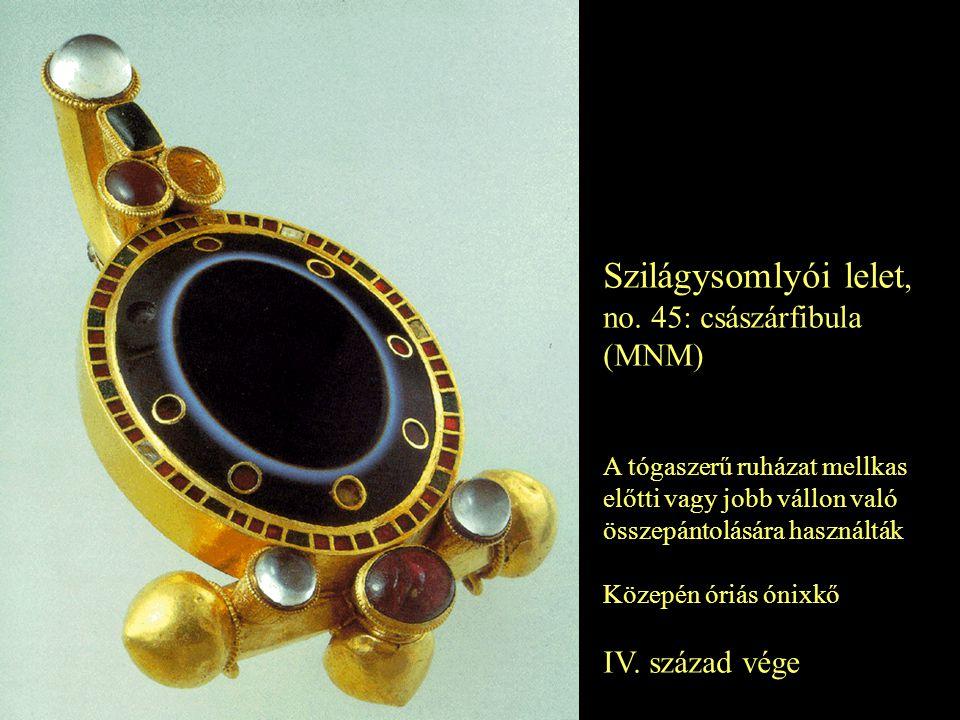 Szilágysomlyói lelet, no. 45: császárfibula (MNM) IV. század vége