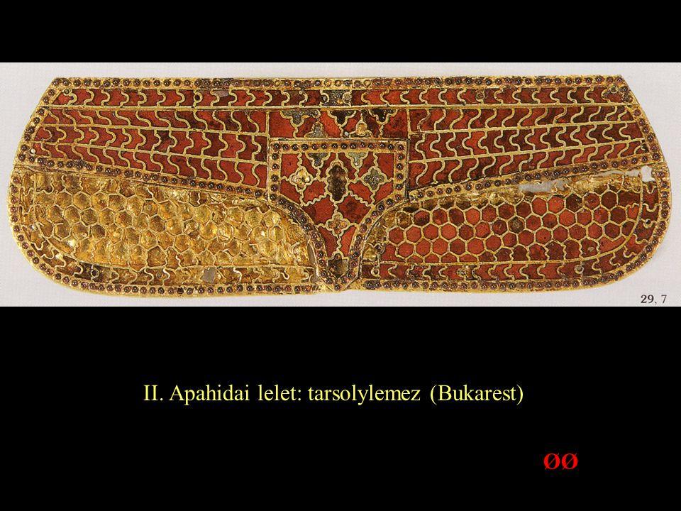 II. Apahidai lelet: tarsolylemez (Bukarest)