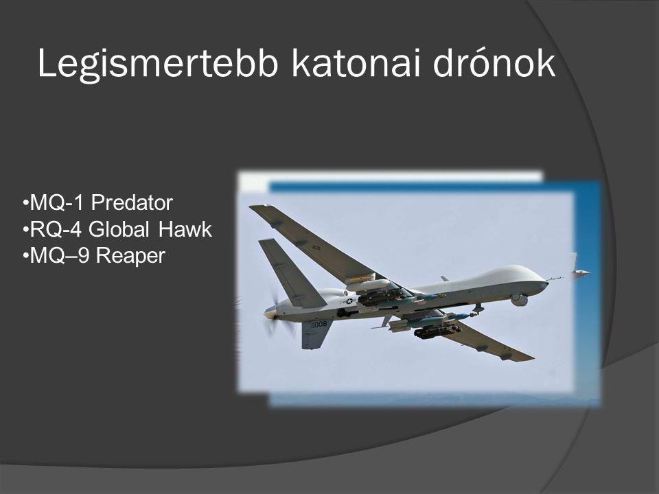 Legismertebb katonai drónok