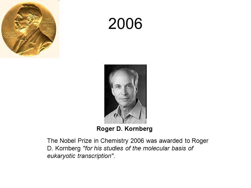 2006 Roger D. Kornberg.