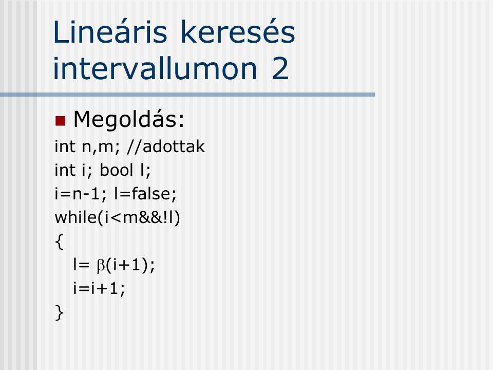 Lineáris keresés intervallumon 2