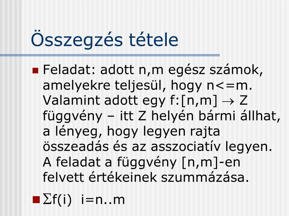 Összegzés tétele f(i) i=n..m