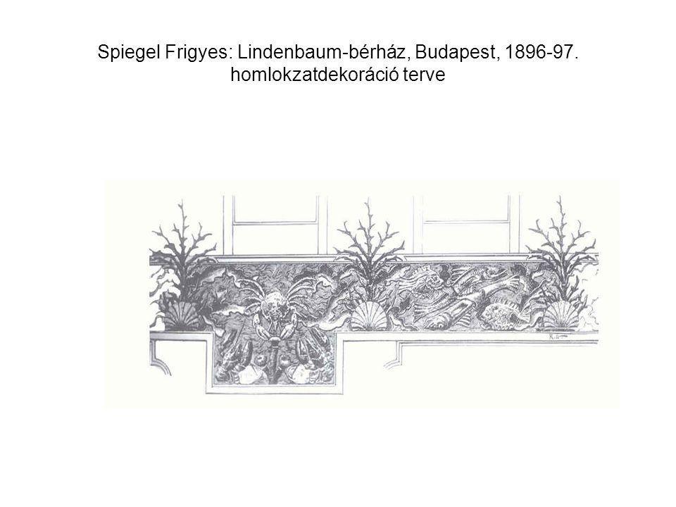 Spiegel Frigyes: Lindenbaum-bérház, Budapest, 1896-97