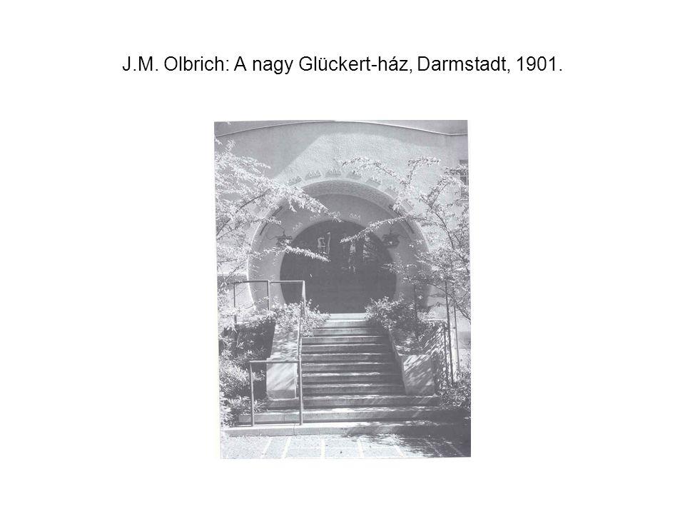 J.M. Olbrich: A nagy Glückert-ház, Darmstadt, 1901.