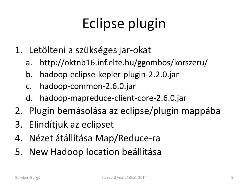 Eclipse plugin Letölteni a szükséges jar-okat