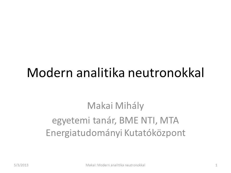 Modern analitika neutronokkal