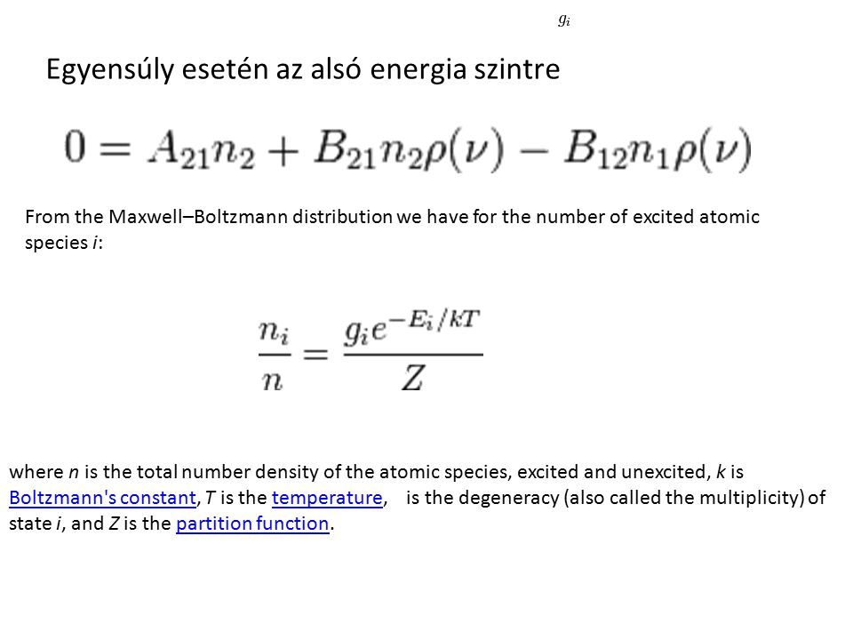 Egyensúly esetén az alsó energia szintre