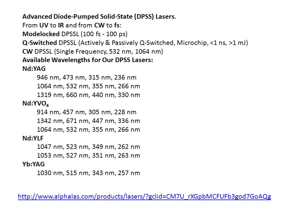 Advanced Diode-Pumped Solid-State (DPSS) Lasers.