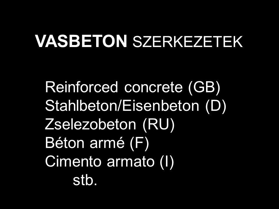 VASBETON SZERKEZETEK Reinforced concrete (GB)