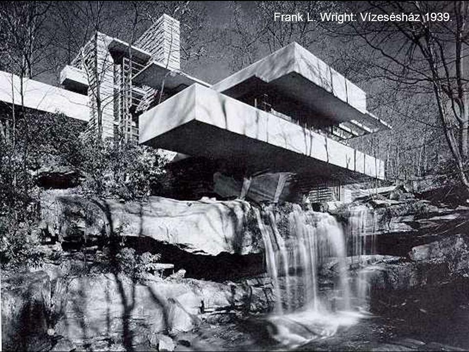 Frank L. Wright: Vízesésház 1939.