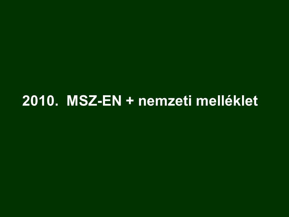 2010. MSZ-EN + nemzeti melléklet