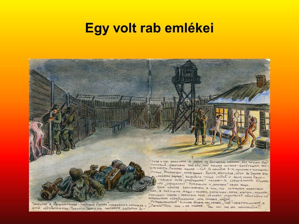 Egy volt rab emlékei Eredeti képaláírás: