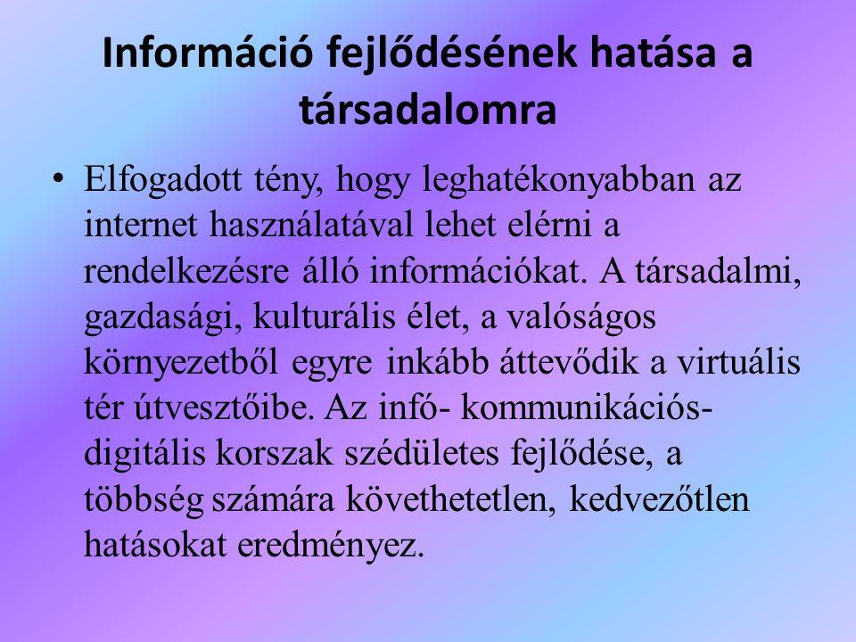 Információ fejlődésének hatása a társadalomra