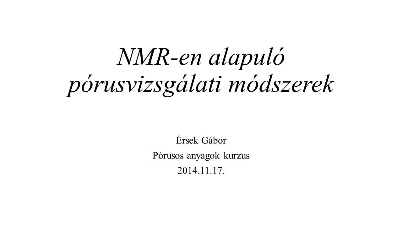 NMR-en alapuló pórusvizsgálati módszerek