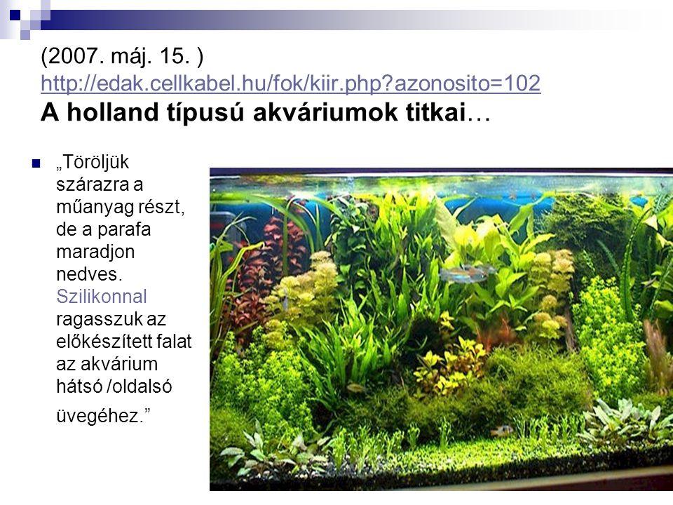 (2007. máj. 15. ) http://edak. cellkabel. hu/fok/kiir. php