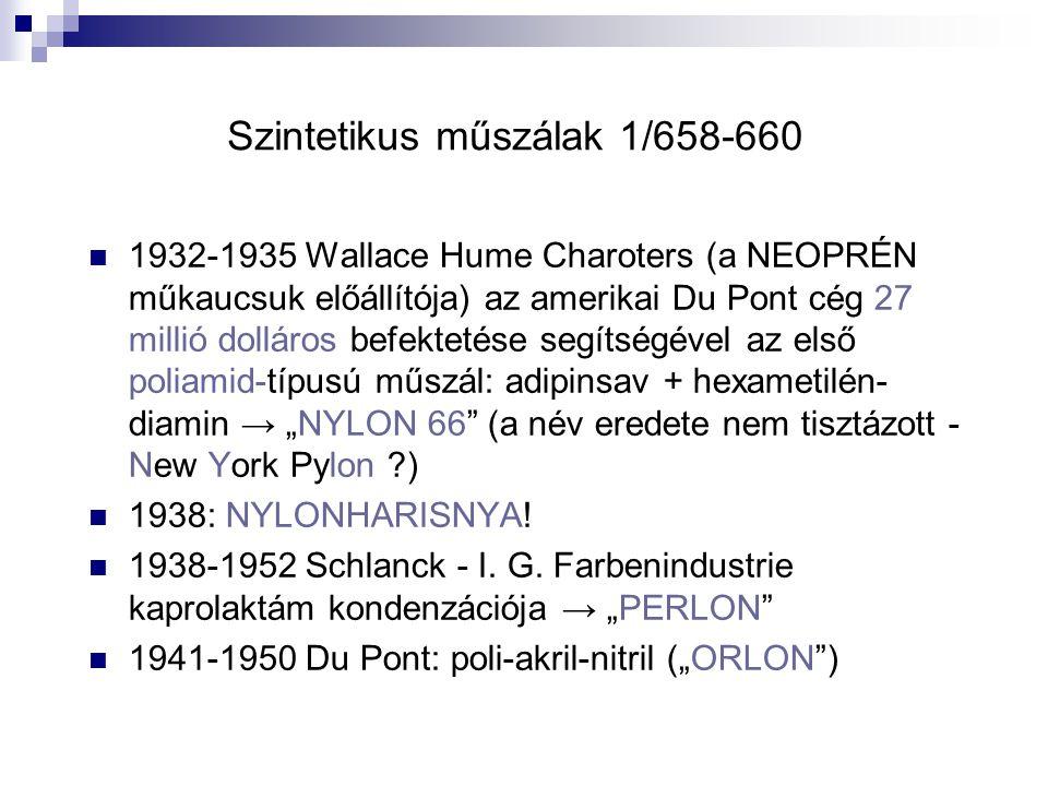 Szintetikus műszálak 1/658-660