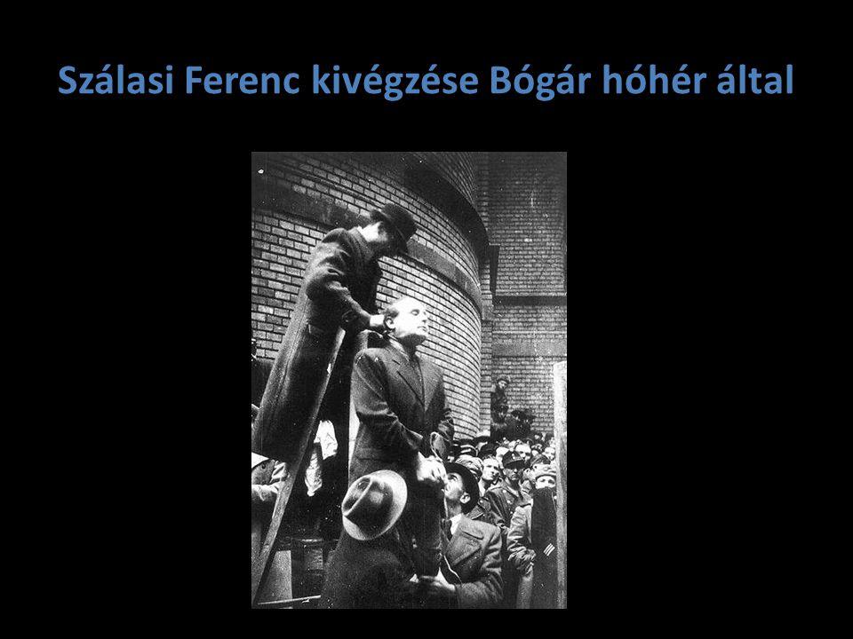 Szálasi Ferenc kivégzése Bógár hóhér által