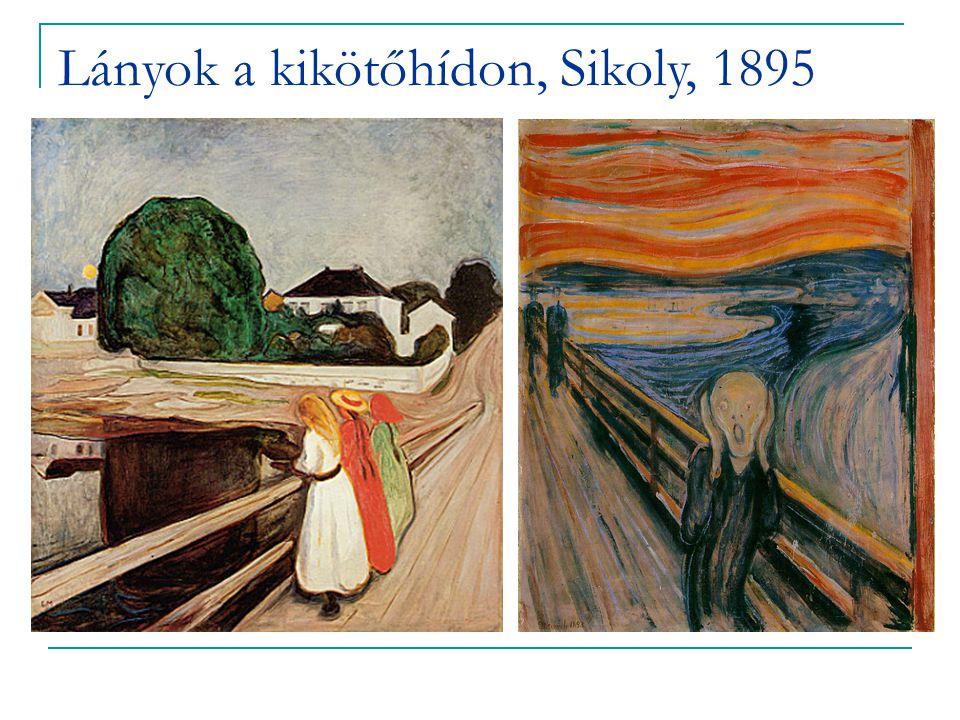 Lányok a kikötőhídon, Sikoly, 1895