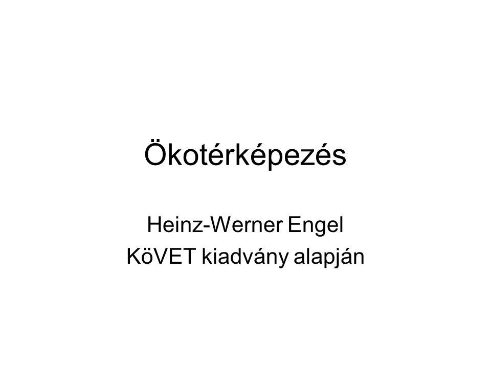 Heinz-Werner Engel KöVET kiadvány alapján