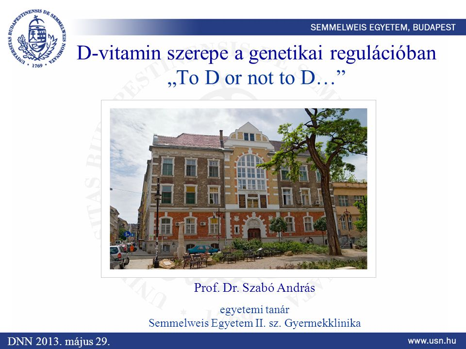 "D-vitamin szerepe a genetikai regulációban ""To D or not to D…"