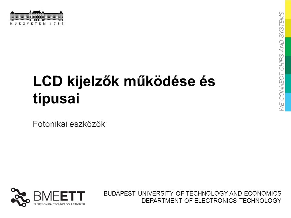LCD kijelzők működése és típusai