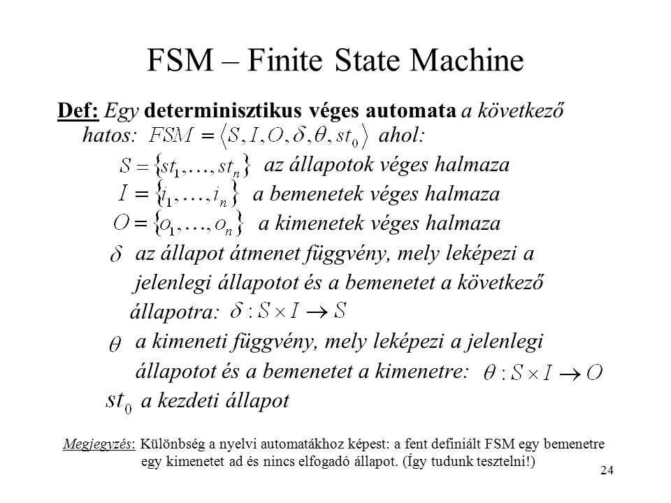 FSM – Finite State Machine