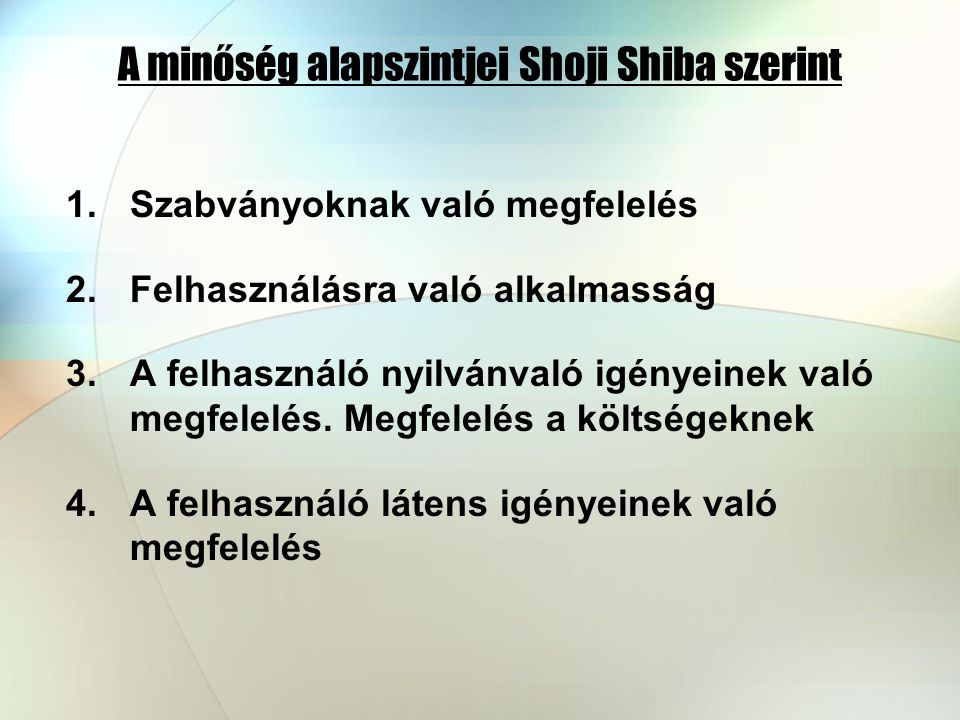 A minőség alapszintjei Shoji Shiba szerint
